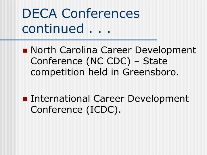 DECA Conferences continued . . .