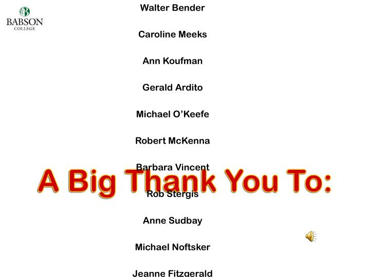 A Big Thank You To:
