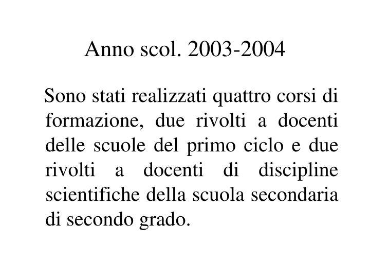 Anno scol. 2003-2004