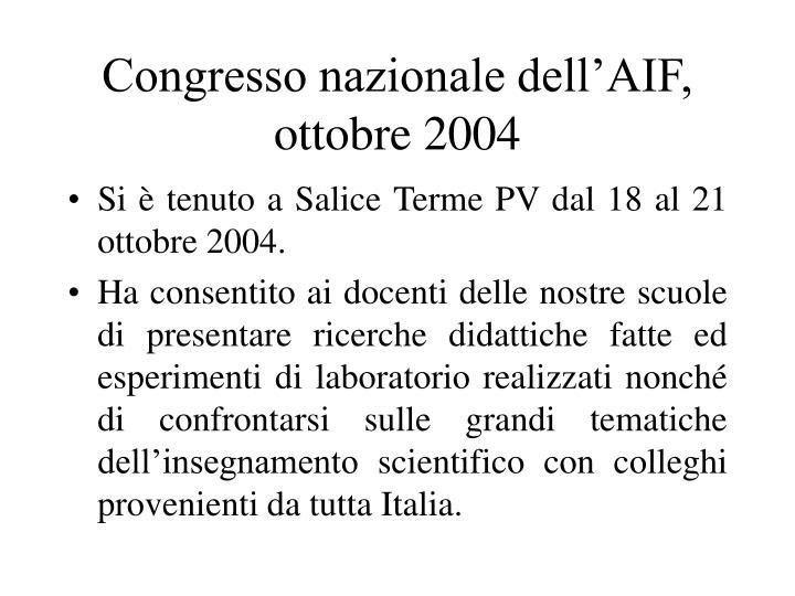 Congresso nazionale dell'AIF, ottobre 2004