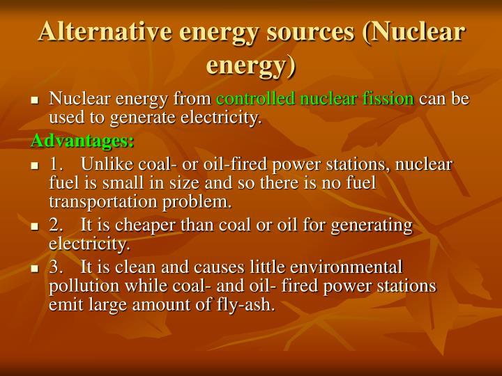 Alternative energy sources (Nuclear energy)
