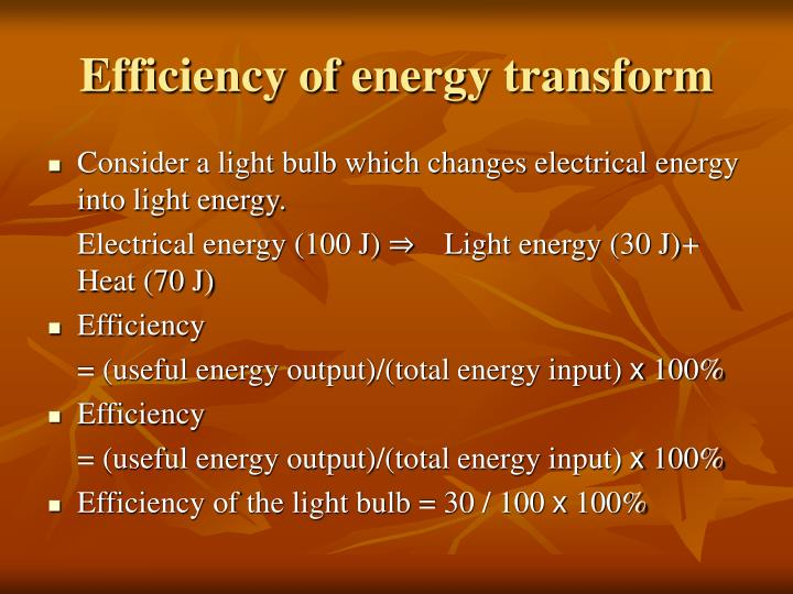 Efficiency of energy transform