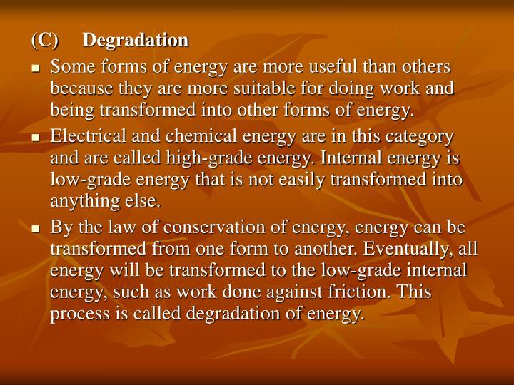 (C)Degradation