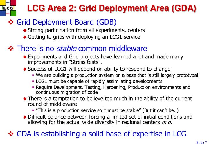 LCG Area 2: Grid Deployment Area (GDA)