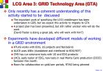 lcg area 3 grid technology area gta