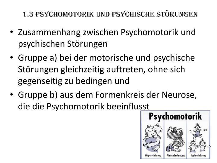1.3 Psychomotorik und psychische Störungen