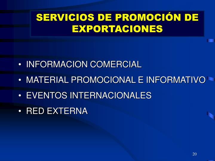 SERVICIOS DE PROMOCIÓN DE EXPORTACIONES