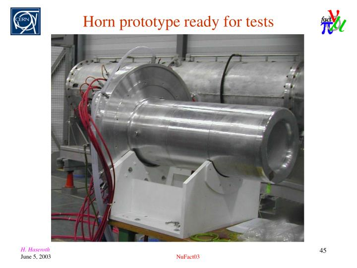 Horn prototype ready for tests