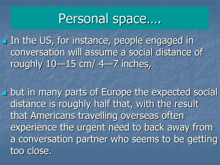 Personal space….