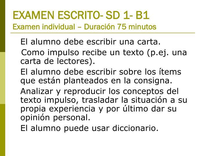 EXAMEN ESCRITO- SD 1- B1