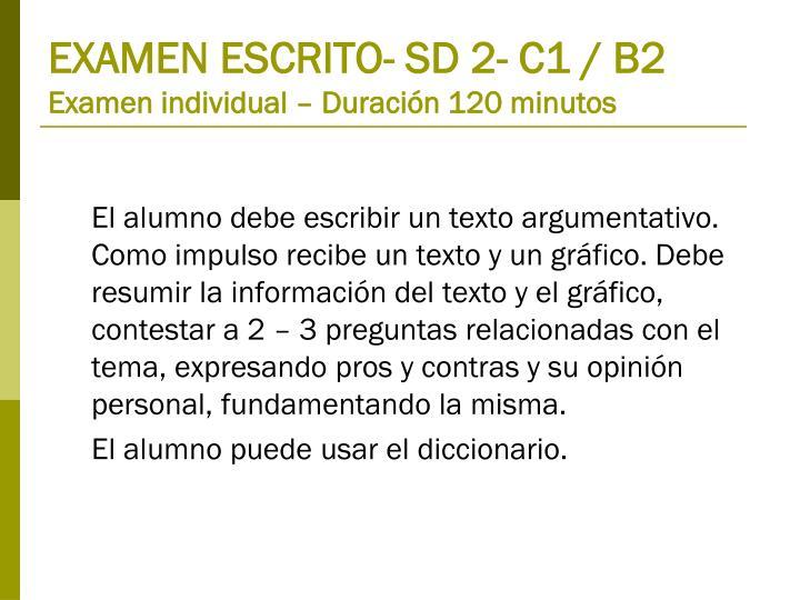 EXAMEN ESCRITO- SD 2- C1 / B2