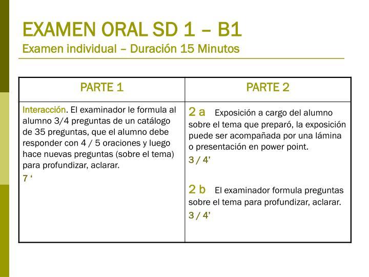 EXAMEN ORAL SD 1 – B1