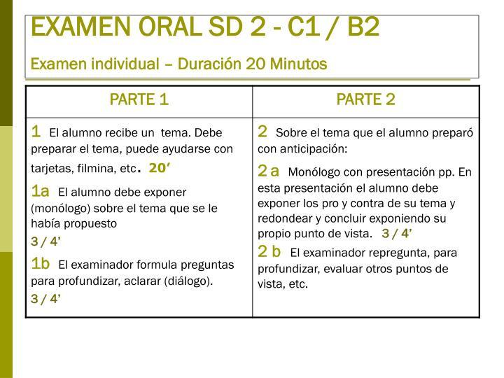 EXAMEN ORAL SD 2 - C1 / B2