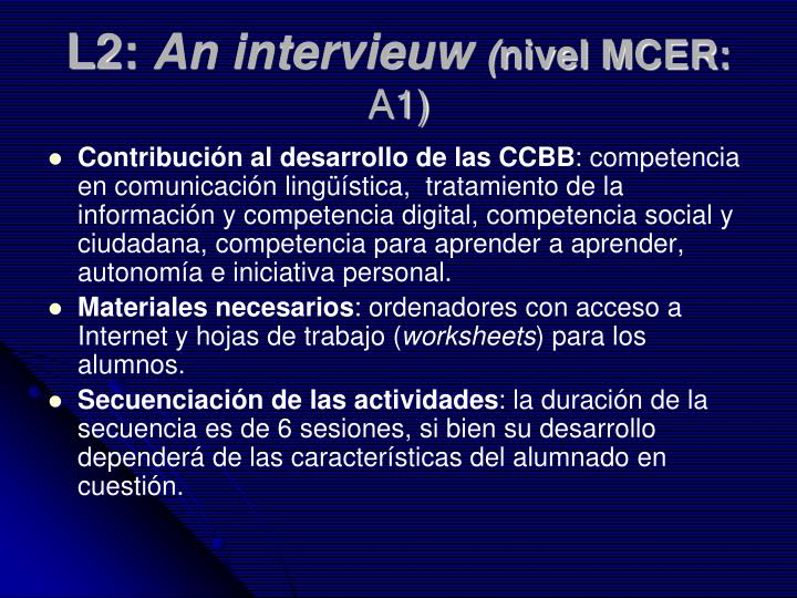 L2 an intervieuw nivel mcer a1