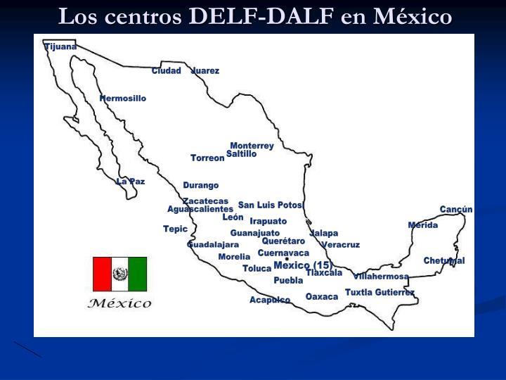 Los centros DELF-DALF en México