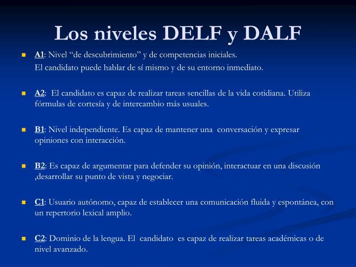 Los niveles DELF y DALF