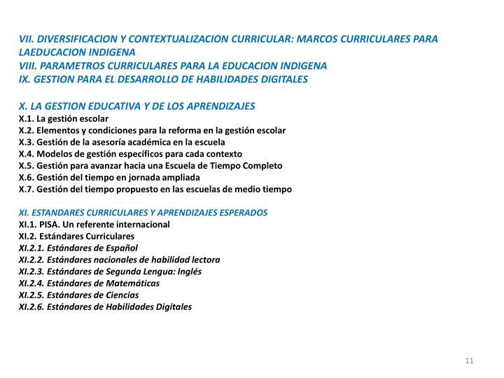 VII. DIVERSIFICACION Y CONTEXTUALIZACION CURRICULAR: MARCOS CURRICULARES PARA LAEDUCACION INDIGENA
