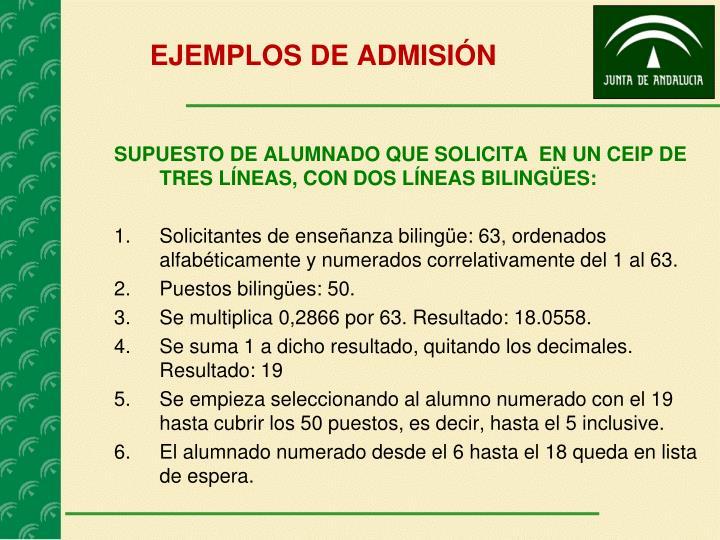 EJEMPLOS DE ADMISIÓN
