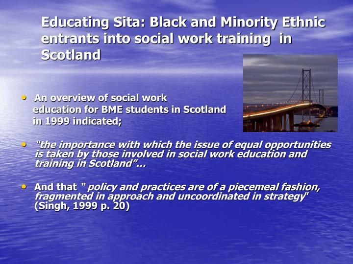 Educating Sita: Black and Minority Ethnic entrants into social work training  in Scotland