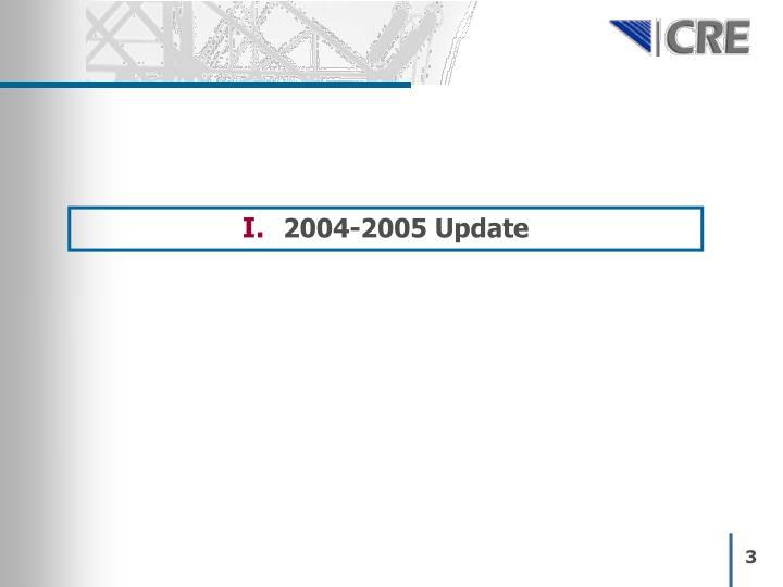 2004-2005 Update