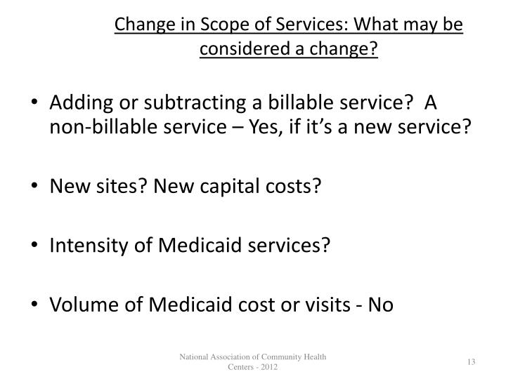 Change in Scope of Services: What may be considered a change?