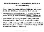 how health centers help to improve health and save money