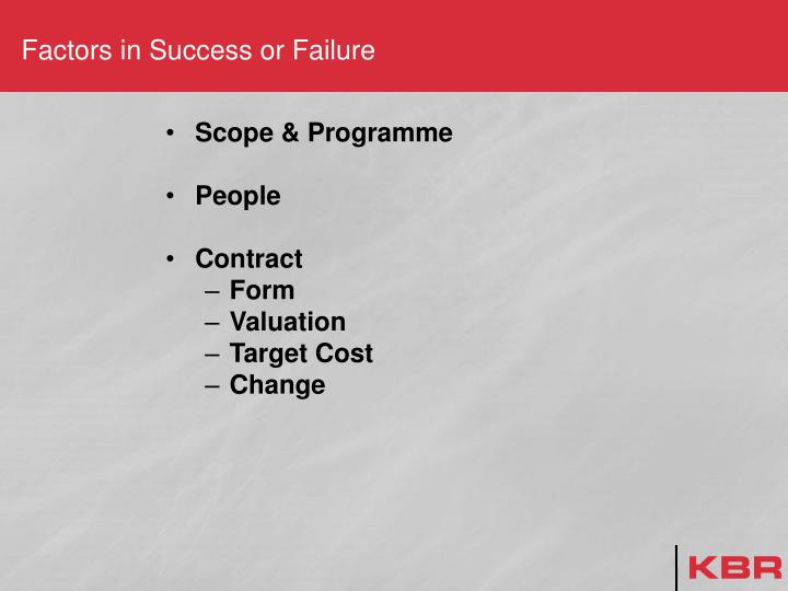 Factors in Success or Failure