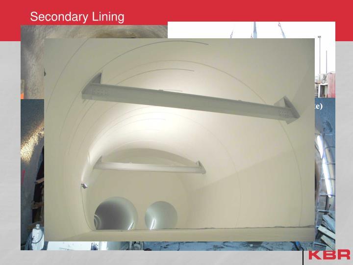 Secondary Lining