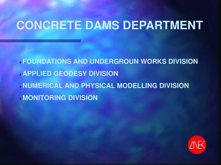 CONCRETE DAMS DEPARTMENT