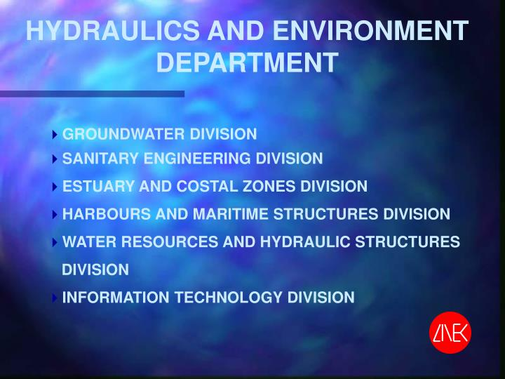 HYDRAULICS AND ENVIRONMENT DEPARTMENT