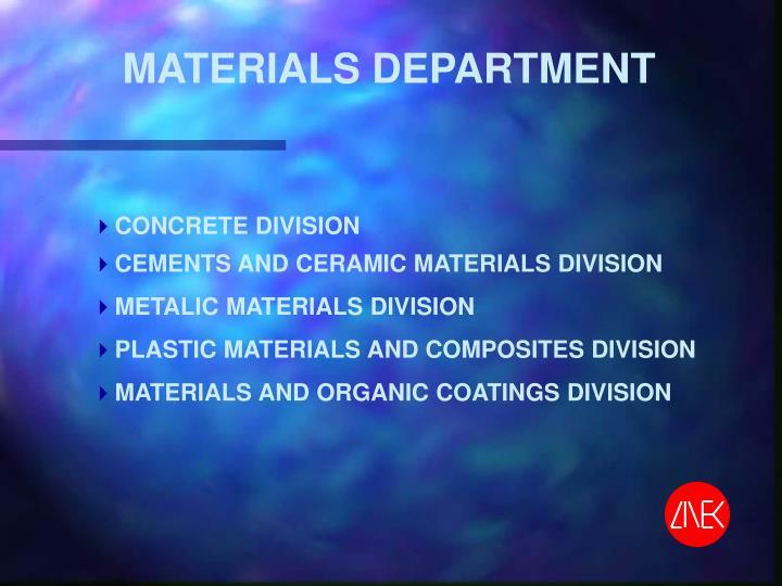 MATERIALS DEPARTMENT
