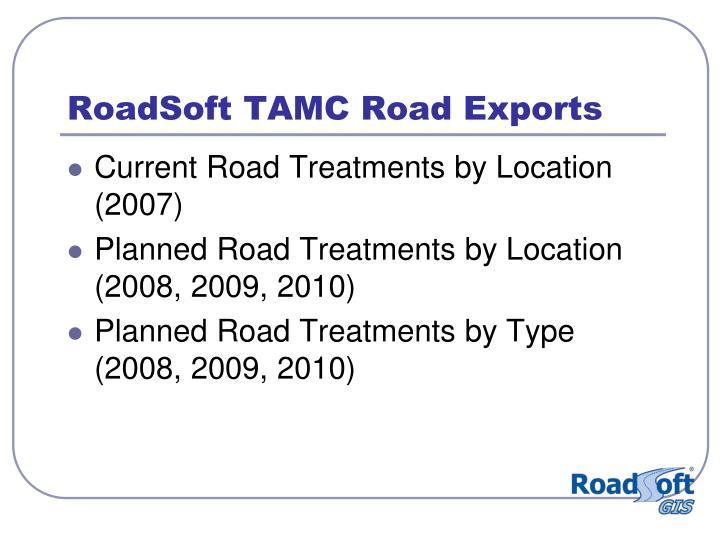 RoadSoft TAMC Road Exports