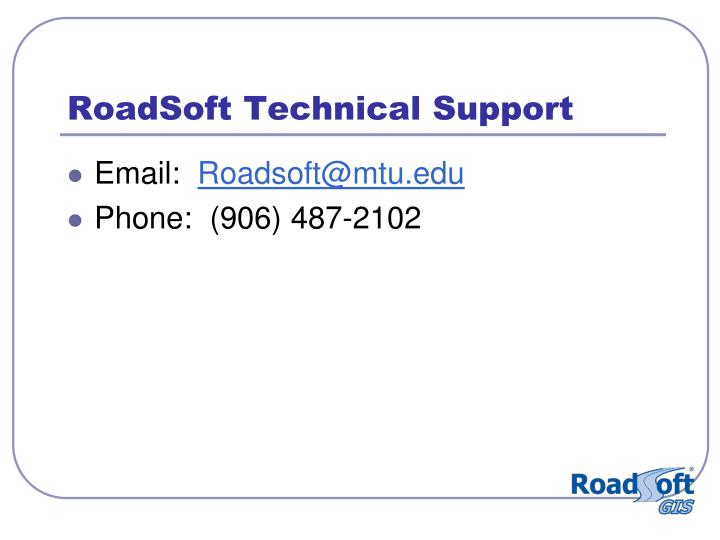RoadSoft Technical Support
