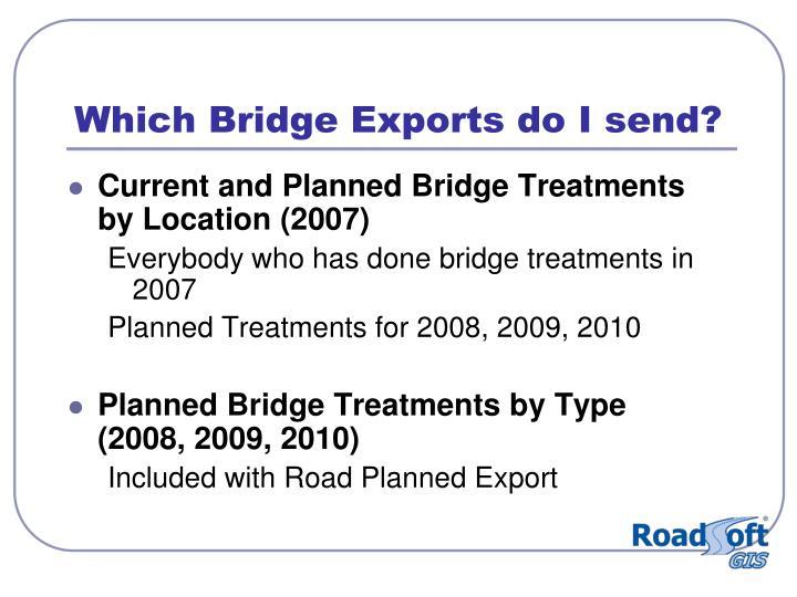 Which Bridge Exports do I send?