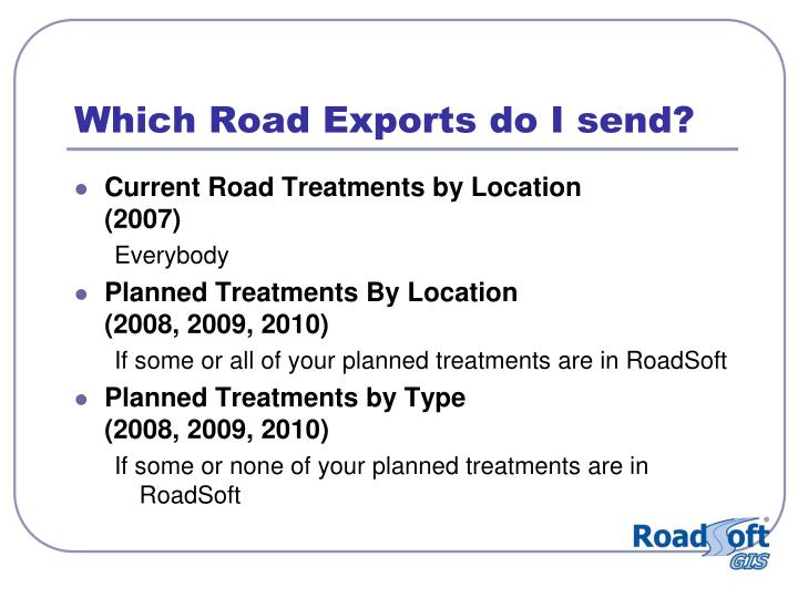 Which Road Exports do I send?