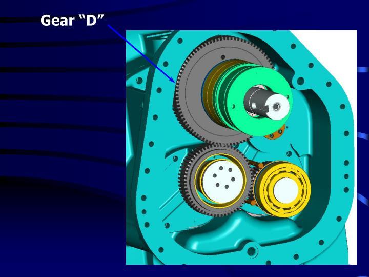 """Gear """"D"""""""