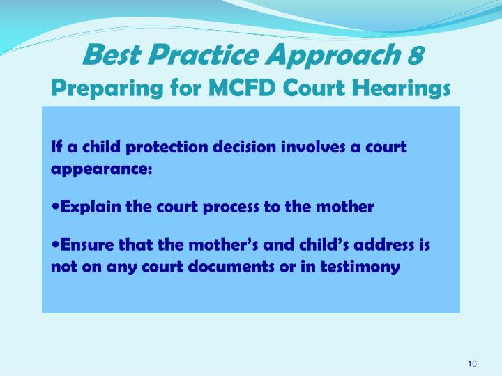 Best Practice Approach 8