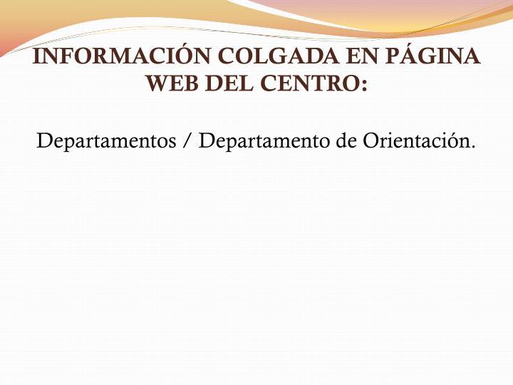 INFORMACIÓN COLGADA EN PÁGINA WEB DEL CENTRO:
