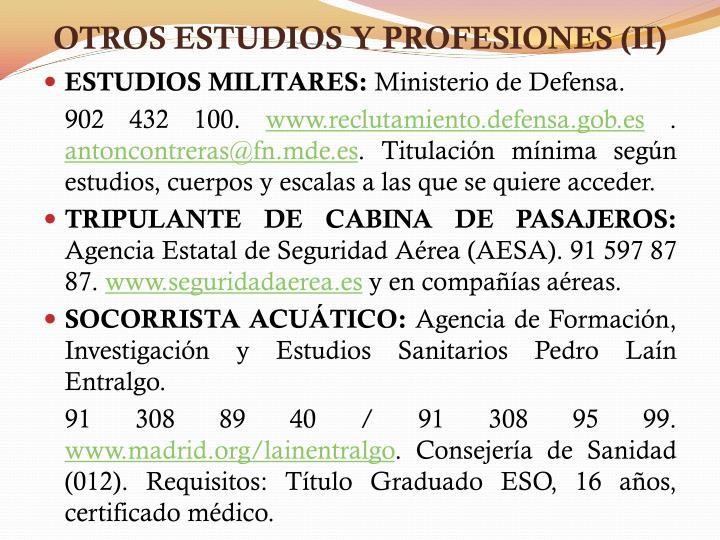 OTROS ESTUDIOS Y PROFESIONES (II)