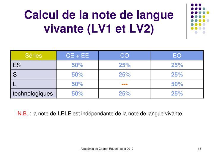 Calcul de la note de langue vivante (LV1 et LV2)