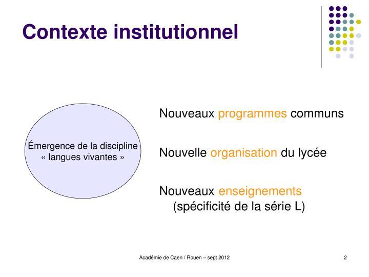 Contexte institutionnel