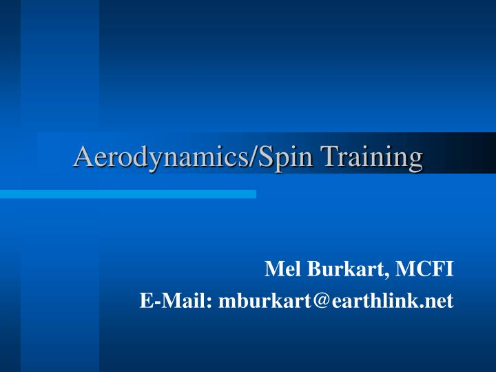 Aerodynamics/Spin Training