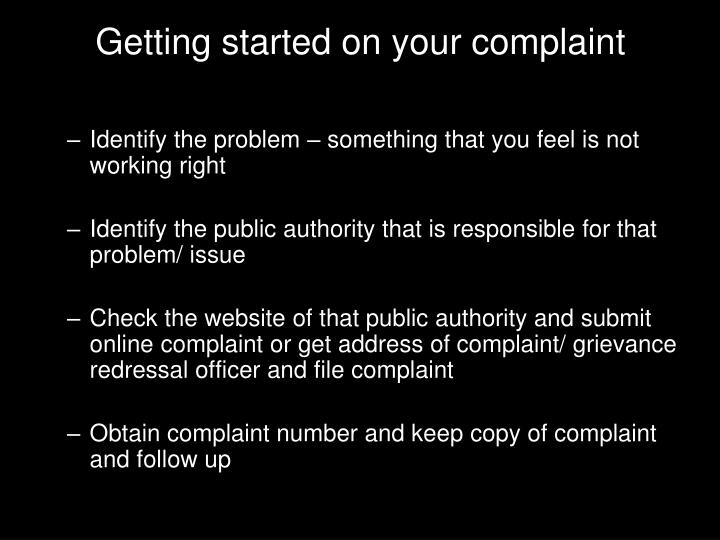 Getting started on your complaint