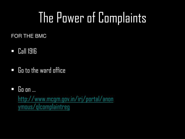 The Power of Complaints