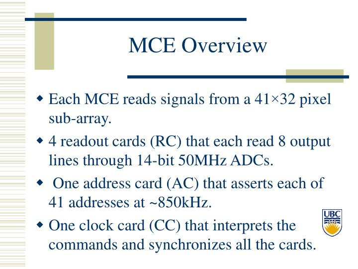 MCE Overview