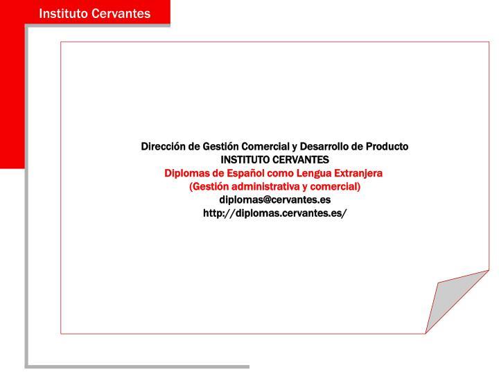 Dirección de Gestión Comercial y Desarrollo de Producto