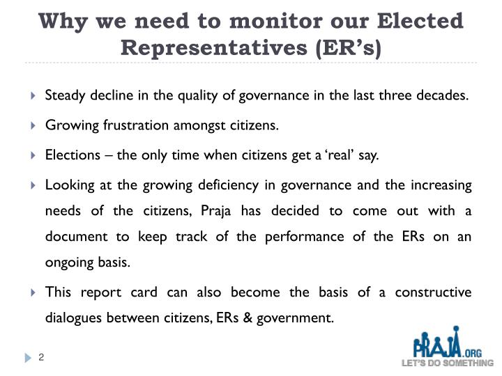Why we need to monitor our Elected Representatives (ER's)