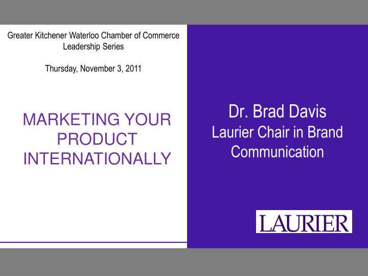 Dr brad davis laurier chair in brand communication