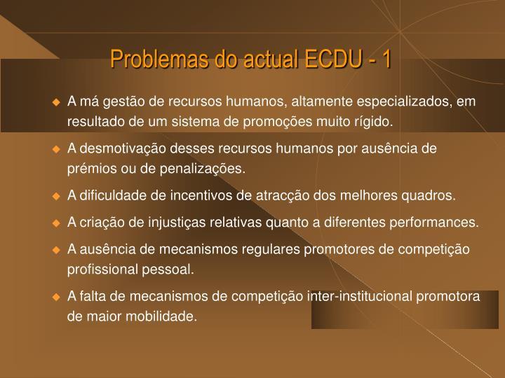 Problemas do actual ECDU - 1