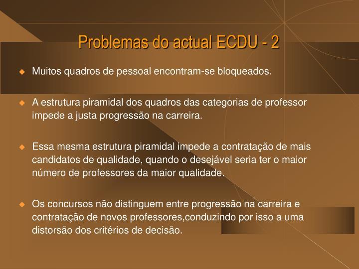 Problemas do actual ECDU - 2